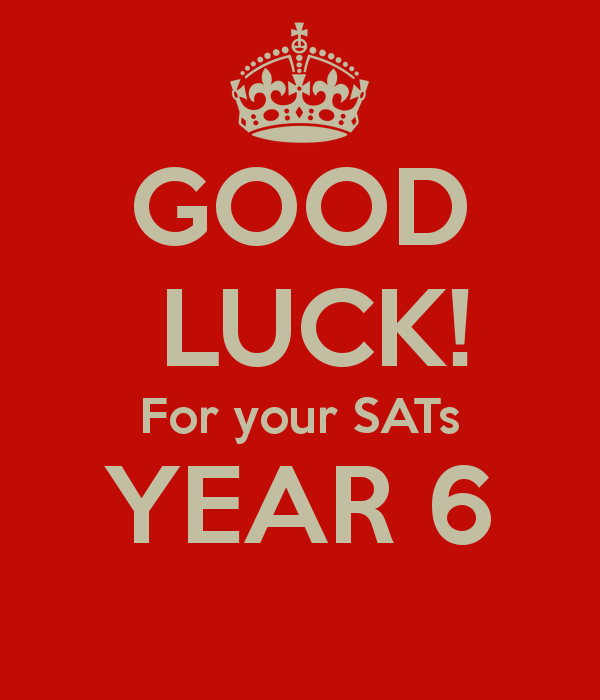 good-luck-for-your-sats-year-6